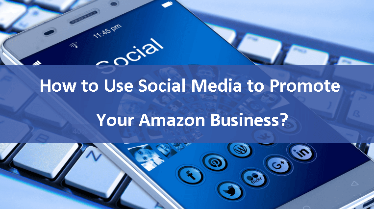 Use Social Media for Amazon Products